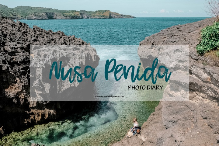 Nusa Penida: Photo Diary